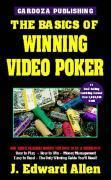 The Basics of Winning Video Poker als Taschenbuch