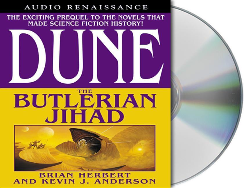 Dune: The Butlerian Jihad: Book One of the Legends of Dune Trilogy als Hörbuch