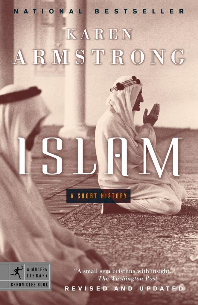 Islam: A Short History als Taschenbuch