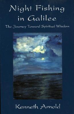 Nightfishing in Galilee: The Journey Toward Spiritual Wisdom als Taschenbuch