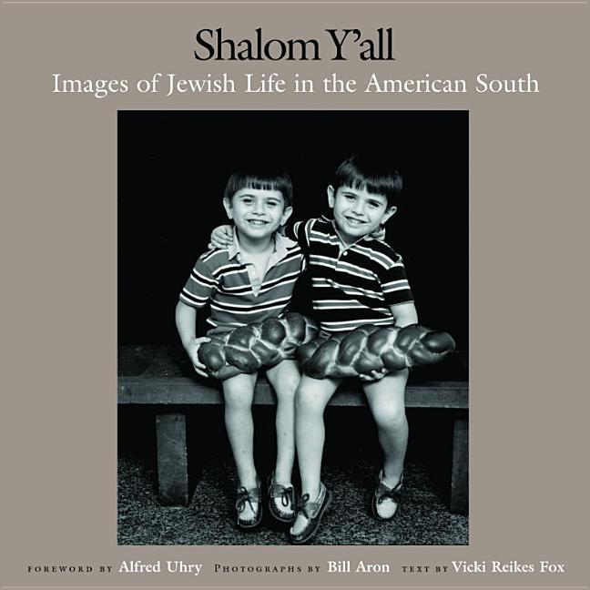 Shalom Y'All: Images of Jewish Life in the American South als Buch