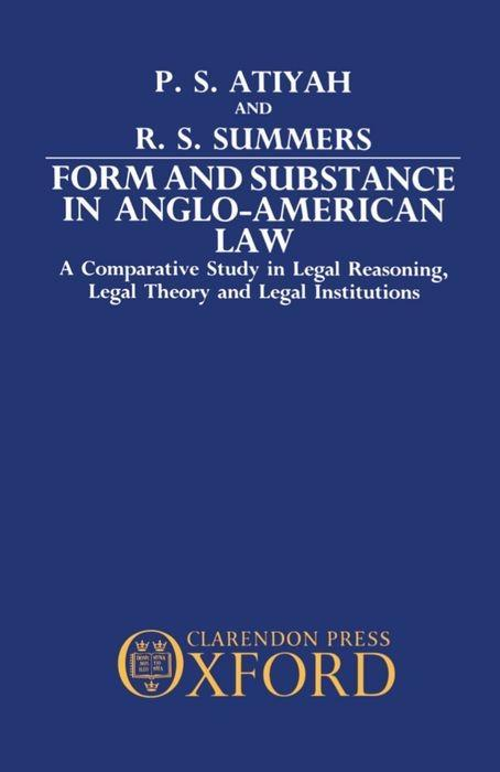 Form and Substance in Anglo-American Law: A Comparative Study in Legal Reasoning, Legal Theory, and Legal Institutions als Buch