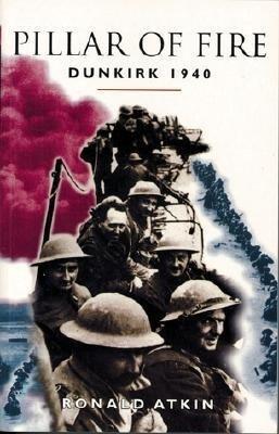 Pillar of Fire: Dunkirk 1940 als Taschenbuch