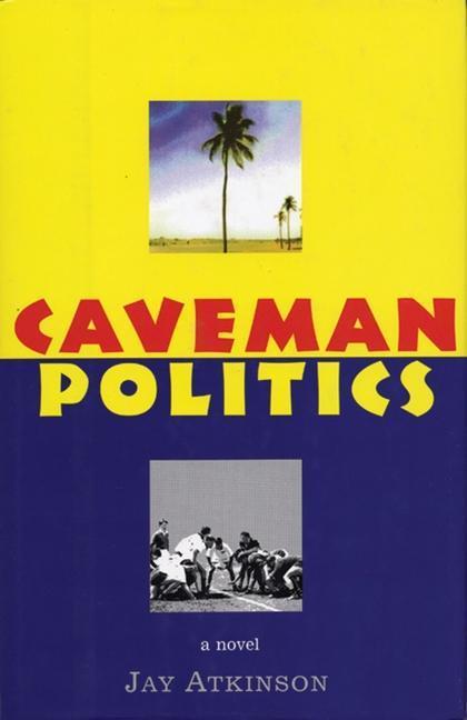 Caveman Politics als Taschenbuch