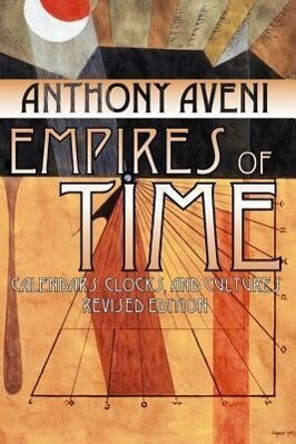 Empires of Time: Calendars, Clocks, and Cultures, Revised Edition als Taschenbuch