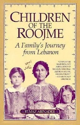 Children of the Roojme: A Family's Journey from Lebanon als Taschenbuch