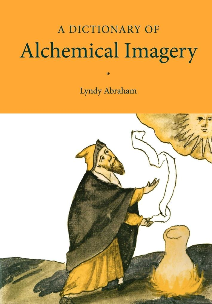 A Dictionary of Alchemical Imagery als Buch