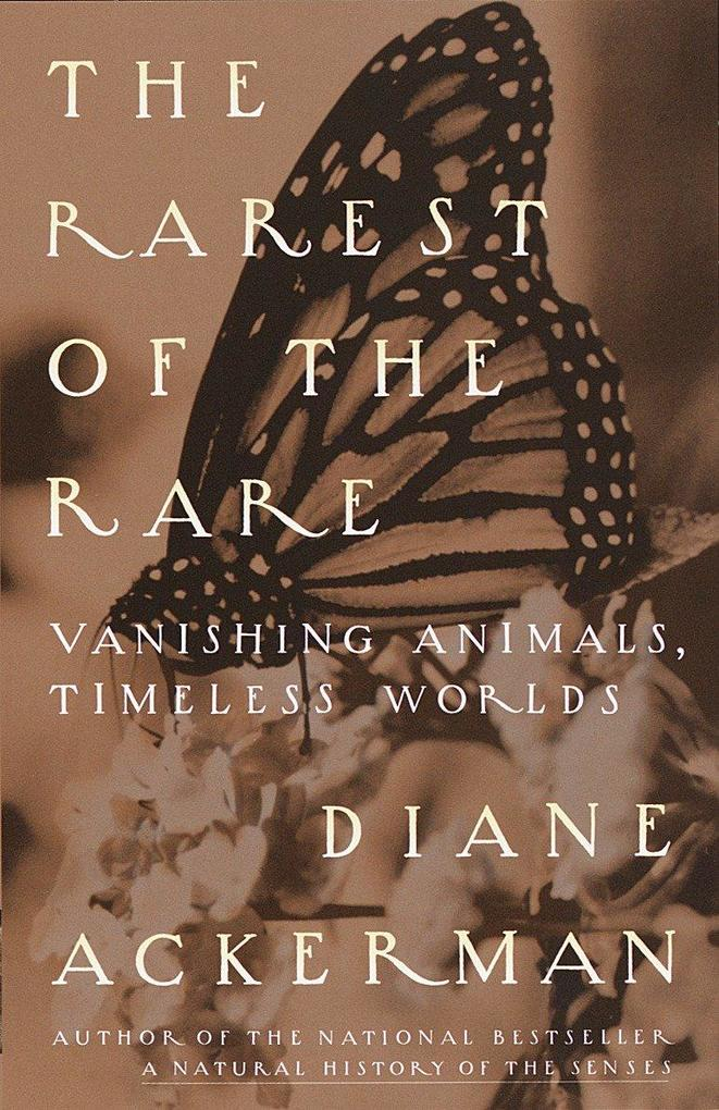 The Rarest of the Rare: Vanishing Animals, Timeless Worlds als Taschenbuch