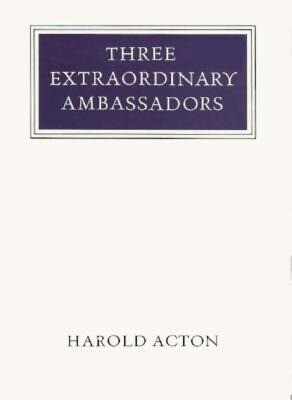 Three Extraordinary Ambassadors als Buch