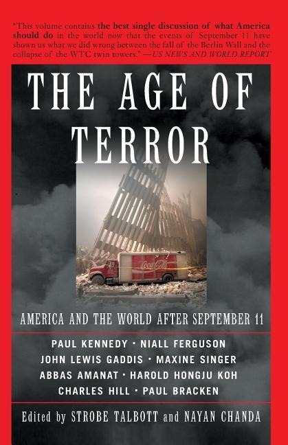 The Age of Terror: America and the World After September 11 als Taschenbuch