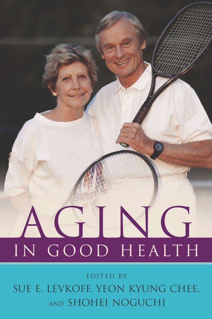 Aging in Good Health als Taschenbuch