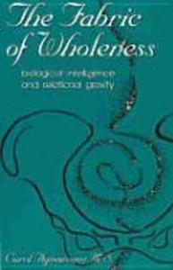Fabric of Wholeness: Biological Intelligence and Relational Gravity als Taschenbuch