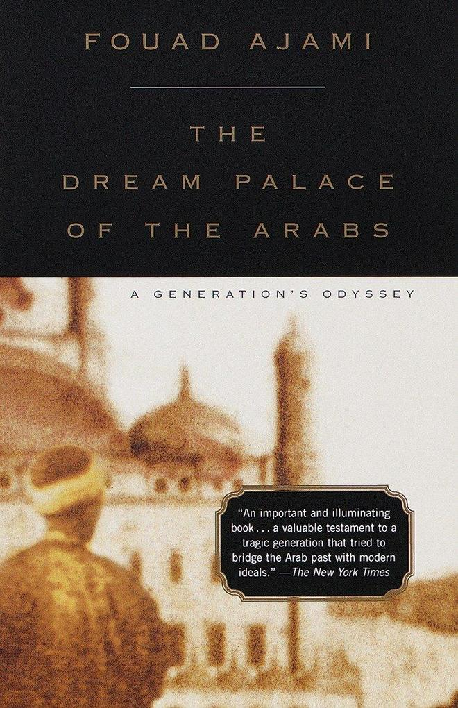 The Dream Palace of the Arabs: A Generation's Odyssey als Taschenbuch