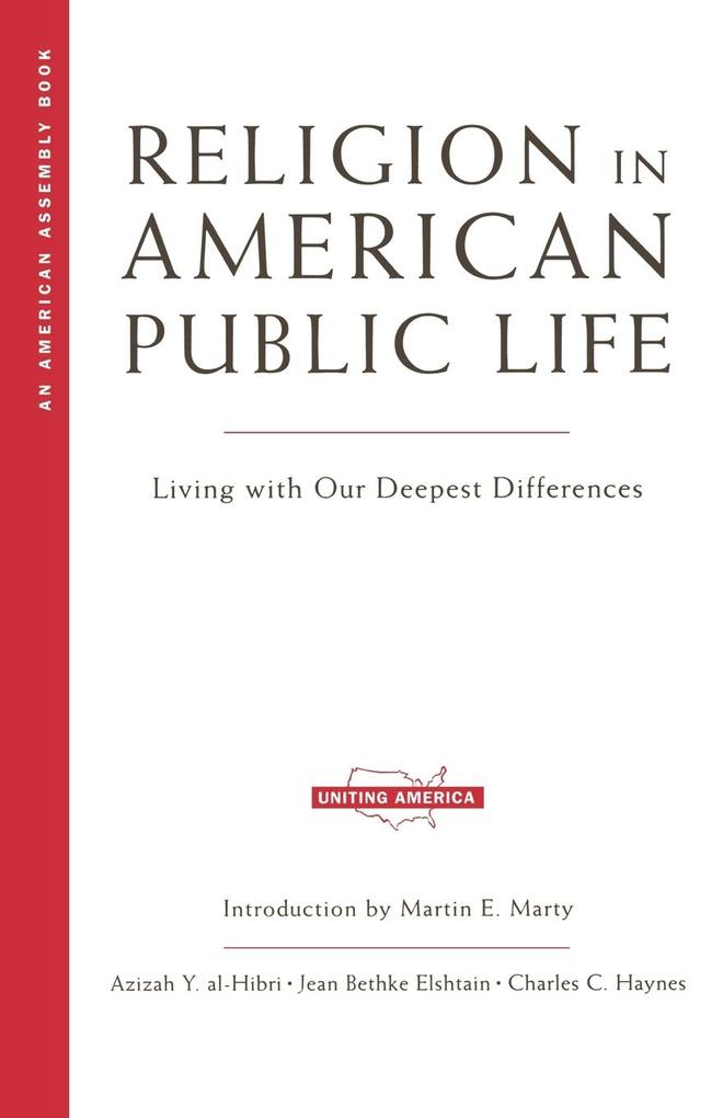 Religion in American Public Life: Living with Our Deepest Differences als Taschenbuch