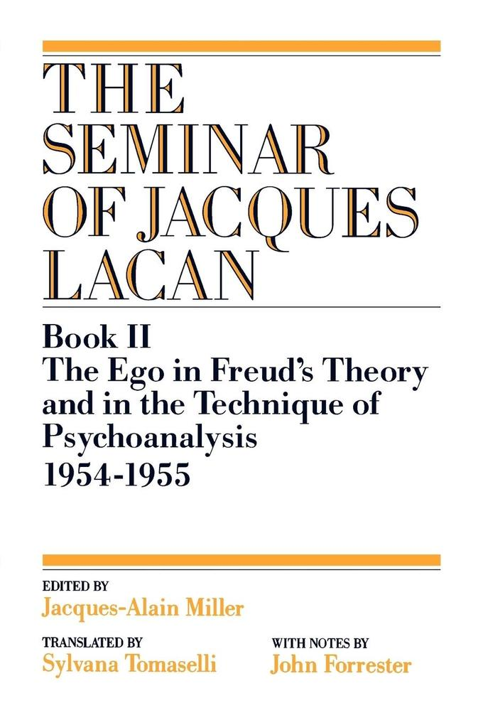 The Ego in Freud's Theory and in the Technique of Psychoanalysis, 1954-1955 als Buch