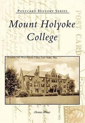 Mount Holyoke College als Taschenbuch