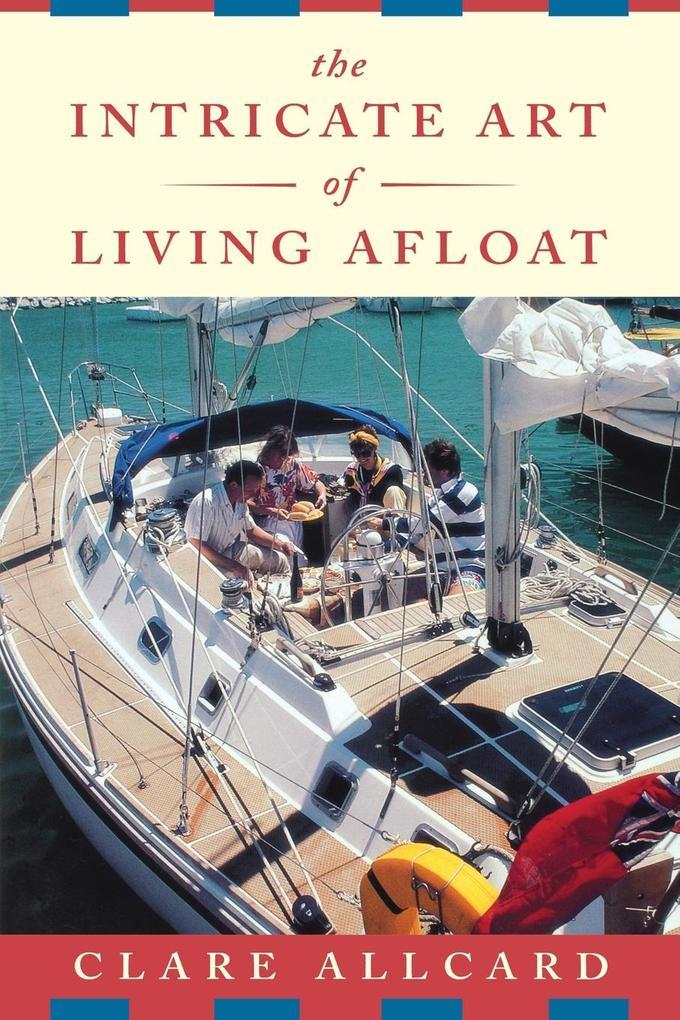 Intricate Art of Living Afloat als Taschenbuch