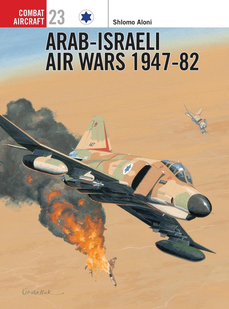 Arab-Israeli Air Wars 1947-82 als Taschenbuch