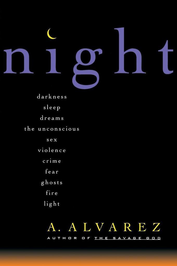Night: Night Life, Night Language, Sleep, and Dreams als Taschenbuch
