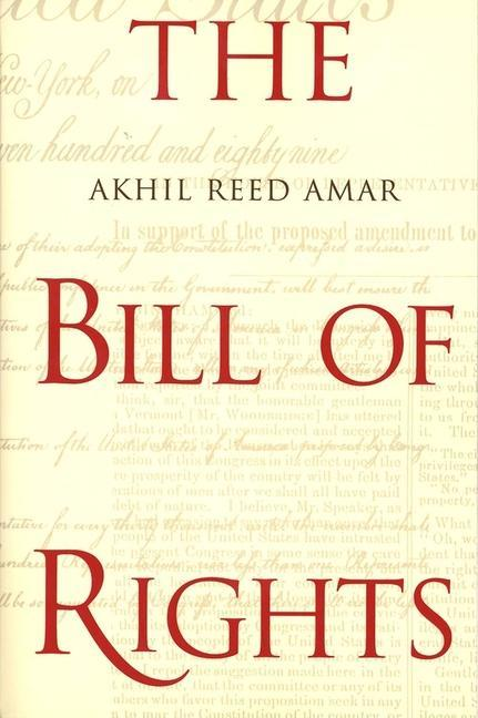 The Bill of Rights: Creation and Reconstruction als Taschenbuch