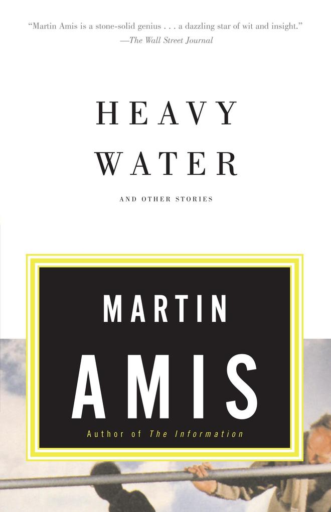Heavy Water: And Other Stories als Taschenbuch