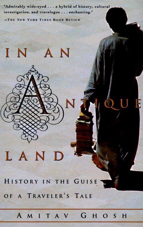 In an Antique Land: History in the Guise of a Traveler's Tale als Taschenbuch