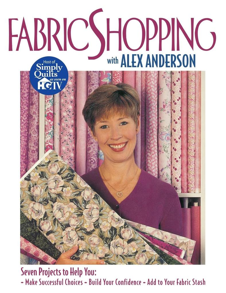 Fabric Shopping with Alex Anderson - Print on Demand Edition als Taschenbuch