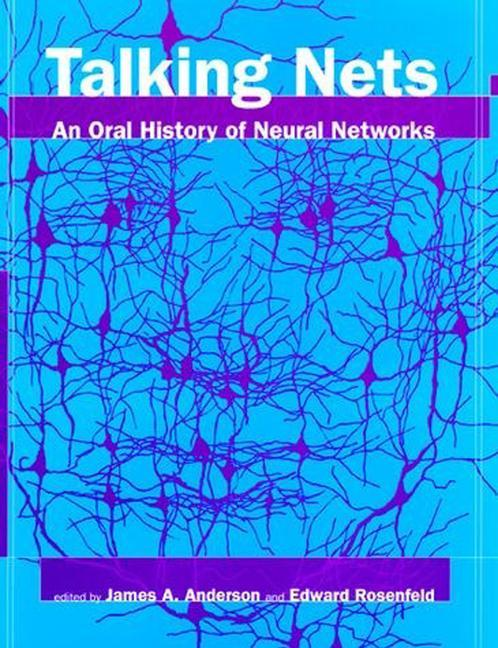 Talking Nets: An Oral History of Neural Networks als Taschenbuch