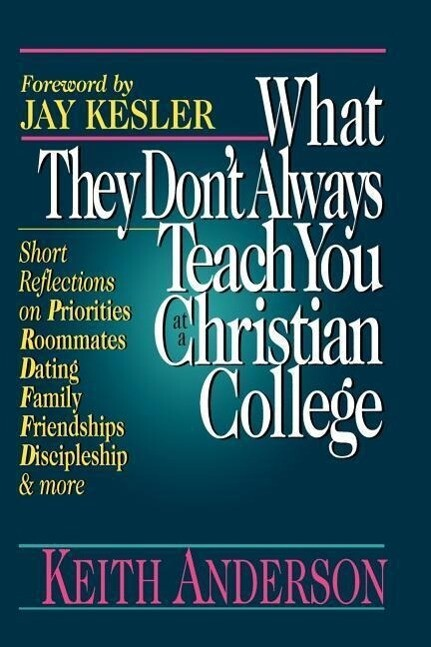 What They Don't Always Teach You at a Christian College als Taschenbuch
