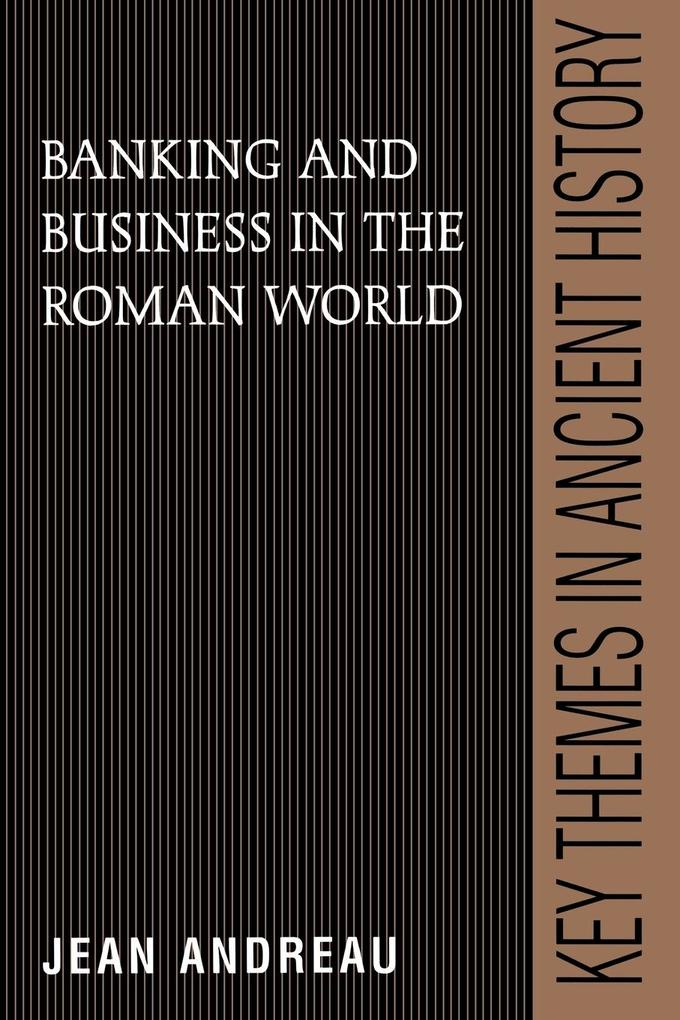 Banking and Business in the Roman World als Buch