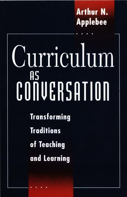 Curriculum as Conversation: Transforming Traditions of Teaching and Learning als Taschenbuch