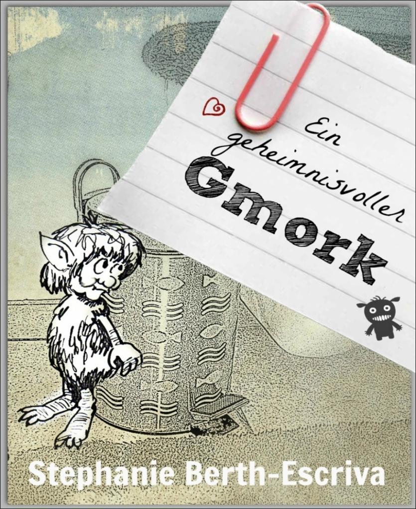 Ein geheimnisvoller Gmork als eBook