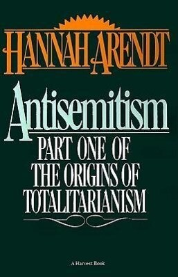 Antisemitism: Part One of the Origins of Totalitarianism als Taschenbuch