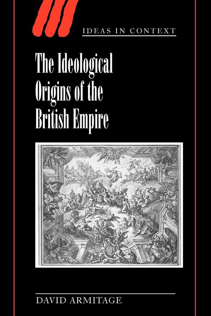The Ideological Origins of the British Empire als Buch