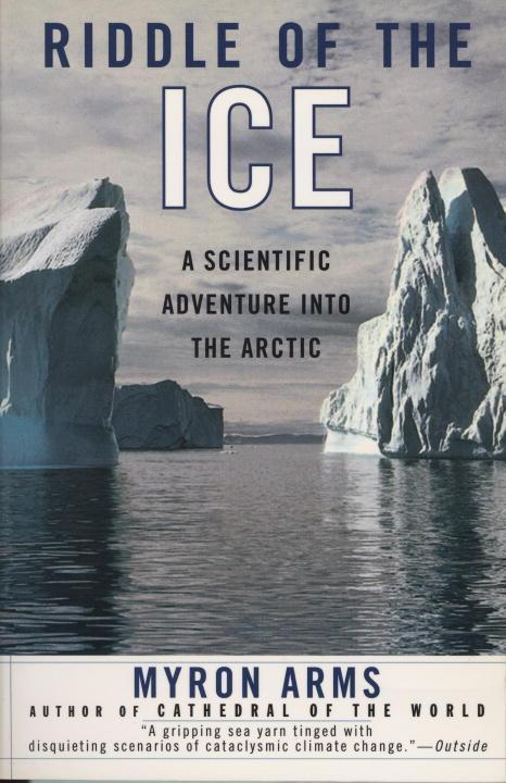 Riddle of the Ice: A Scientific Adventure Into the Arctic als Taschenbuch