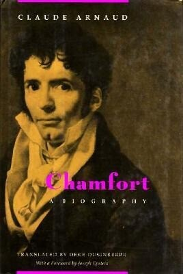 Chamfort: A Biography als Buch