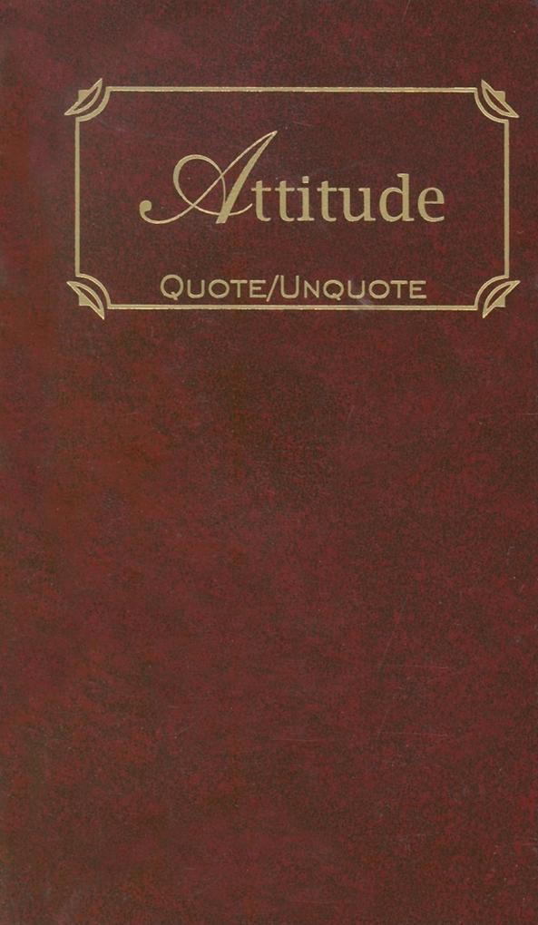 Attitude: Quotes of Inspiration als Buch