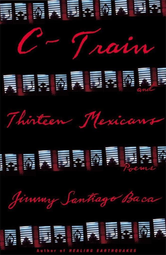 C-Train and Thirteen Mexicans als Taschenbuch
