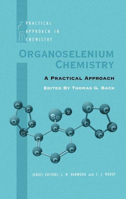 Organoselenium Chemistry: A Practical Approach als Buch