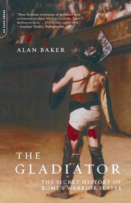 Gladiator: The Secret History of Rome's Warrior Slaves als Taschenbuch