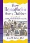 How Homophobia Hurts Children