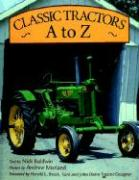 Classic Tractors A to Z als Taschenbuch