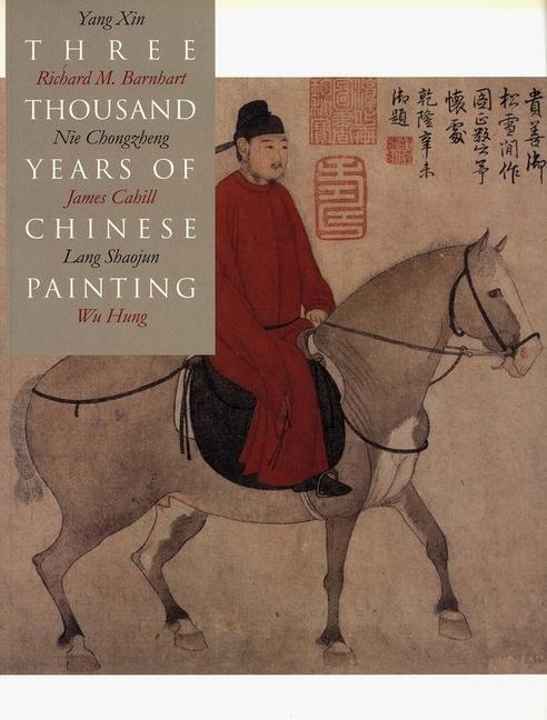 Three Thousand Years of Chinese Painting als Taschenbuch