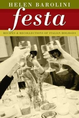 Festa: Recipes and Recollections of Italian Holidays als Taschenbuch