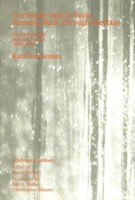 Corriendo Bajo la Lluvia: Poesia Escogida 1982-1998 als Buch