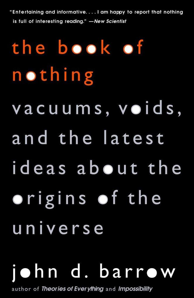 The Book of Nothing: Vacuums, Voids, and the Latest Ideas about the Origins of the Universe als Taschenbuch
