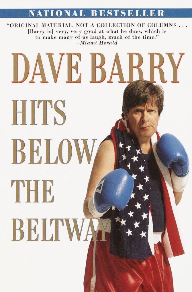 Dave Barry Hits Below the Beltway als Taschenbuch