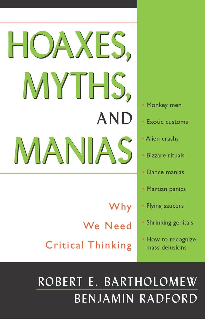 Hoaxes, Myths, and Manias: Why We Need Critical Thinking als Taschenbuch