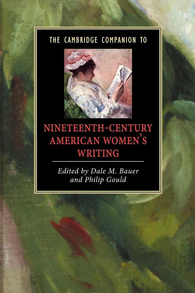 The Cambridge Companion to Nineteenth-Century American Women's Writing als Buch