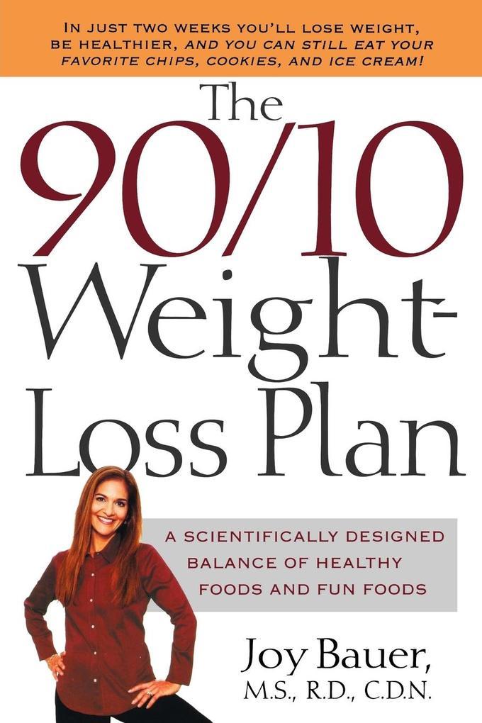 The 90/10 Weight-Loss Plan als Taschenbuch